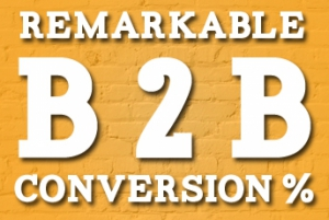 Using Paid Media to Achieve Remarkable B2B Conversion Rates