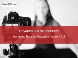 Priyanka is a skinfluencer.