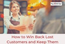 How to Win Back Lost Customers and Keep Them