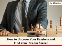 How to Uncover Your Passions and Find Your Dream Career