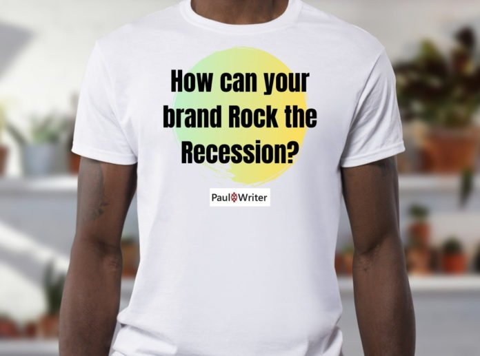 How can your brand Rock the Recession