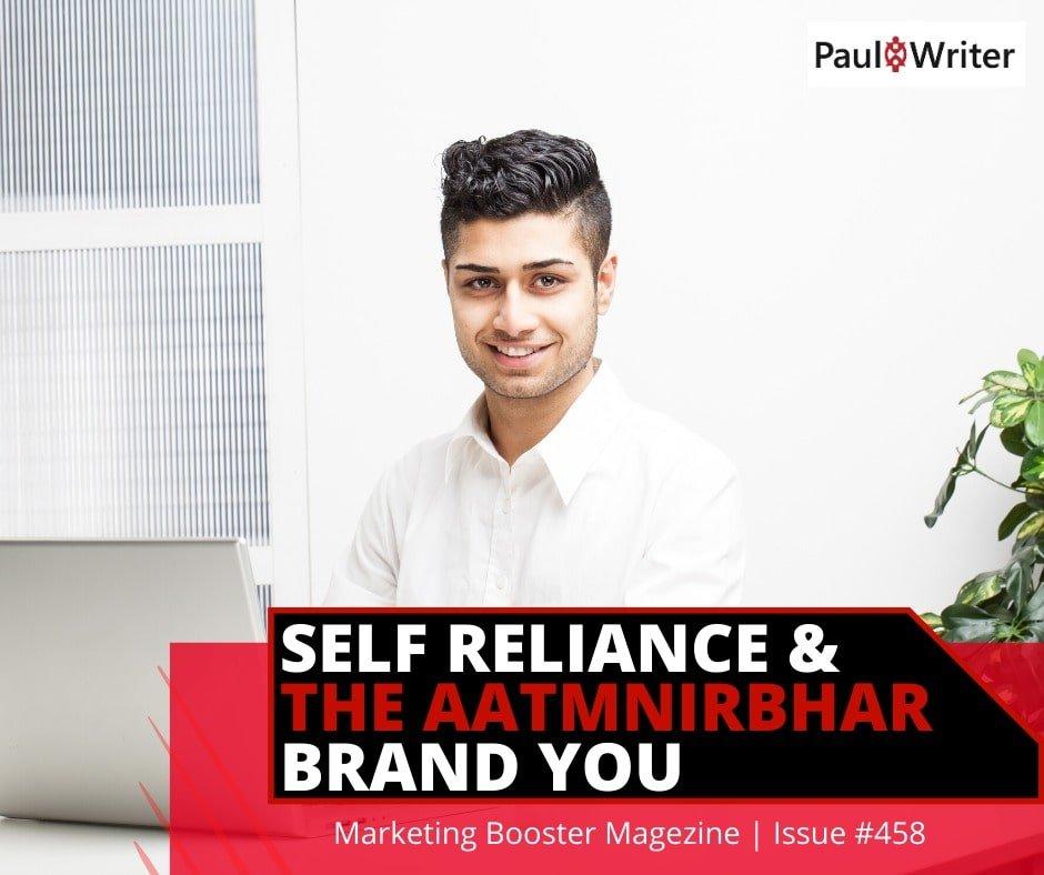 Self Reliance & The Aatmnirbhar Brand You